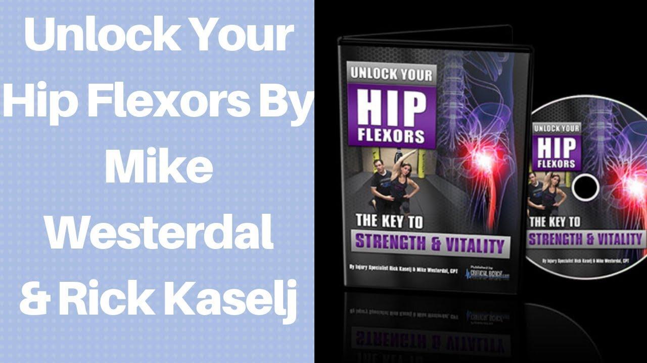 maxresdefault 68 - Unlock Your Hip Flexors By Mike Westerdal & Rick Kaselj - Unlock Your Hip Flexors Review